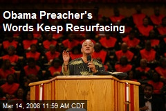 Obama Preacher's Words Keep Resurfacing