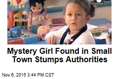 Mystery Girl Found in Small Town Stumps Authorities