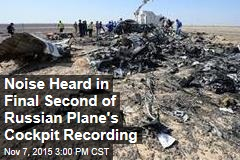 Noise Heard in Final Second of Russian Plane's Cockpit Recording