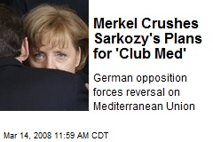 Merkel Crushes Sarkozy's Plans for 'Club Med'