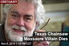 Texas Chainsaw Massacre Villain Dies