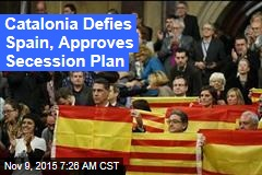 Catalonia Defies Spain, Approves Secession Plan