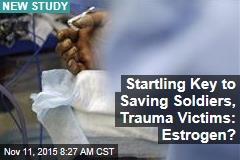 Startling Key to Saving Soldiers, Trauma Victims: Estrogen?