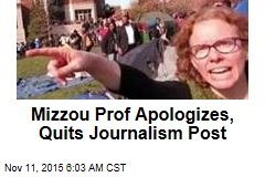 Mizzou Prof Apologizes, Quits Journalism Post
