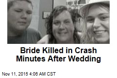 Bride Killed in Crash Minutes After Wedding