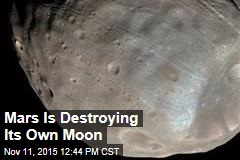 Mars Is Destroying Its Own Moon