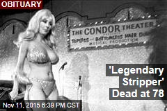 'Legendary Stripper' Dead at 78