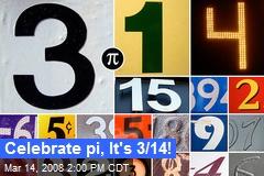 Celebrate pi, It's 3/14!