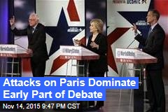 Attacks on Paris Dominate Early Part of Debate