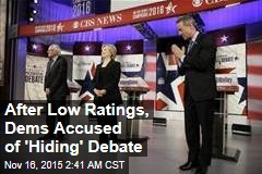 After Low Ratings, Dems Accused of 'Hiding' Debate