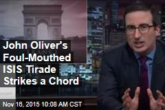 John Oliver's Foul-Mouthed ISIS Tirade Strikes a Chord