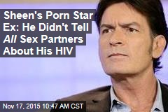 Sheen's Porn Star Ex: He Didn't Tell All Sex Partners About His HIV