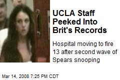UCLA Staff Peeked Into Brit's Records