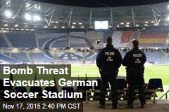 Bomb Threat Evacuates German Soccer Stadium