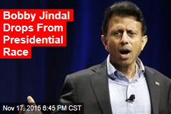 Bobby Jindal Is Out of the Presidential Race