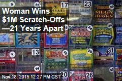 Woman Wins $1M Scratch-Offs —21 Years Apart