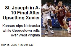 St. Joseph in A-10 Final After Upsetting Xavier