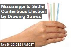 Mississippi to Settle Contentious Election by Drawing Straws
