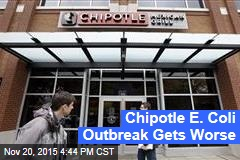 Chipotle E. Coli Outbreak Gets Worse