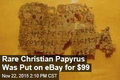 Rare Christian Papyrus on eBay for $99