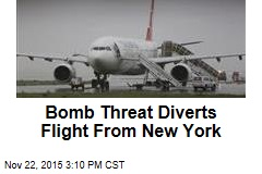 Bomb Threat Diverts Flight From New York