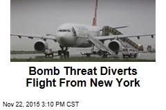 Bomb Threat Diverts Flight From New York