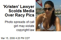 'Kristen' Lawyer Scolds Media Over Racy Pics