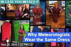 Why Meteorologists Wear the Same Dress