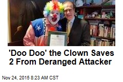 'Doo Doo' the Clown Saves 2 From Deranged Attacker
