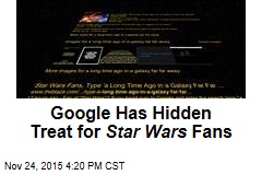 Google Has Hidden Treat for Star Wars Fans