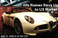 Alfa Romeo Revs Up to US Market