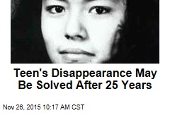 Teen's Disappearance May Be Solved After 25 Years