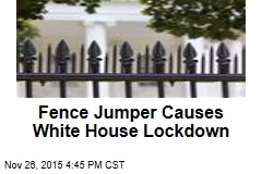 Fence Jumper Causes White House Lockdown