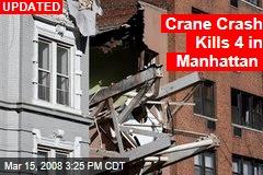 Crane Crash Kills 4 in Manhattan