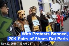 Instead of Protesters, 20K Pairs of Shoes Dot Paris