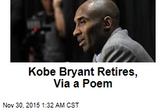 Kobe Bryant Retires, Via a Poem