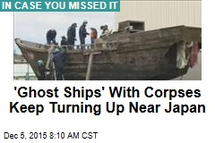 'Ghost Ships' With Corpses Keep Turning Up Near Japan