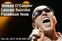 Sinead O'Connor Leaves Suicidal Facebook Note