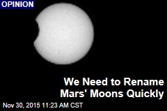 We Need to Rename Mars' Moons Quickly