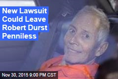 First Wife's Family Sues Robert Durst for $100M