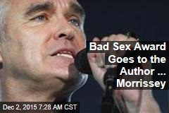 Bad Sex Award Goes to the Author ... Morrissey