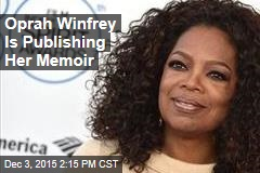 Oprah Winfrey Is Publishing Her Memoir