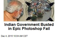 Indian Government Busted in Epic Photoshop Fail