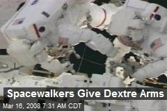 Spacewalkers Give Dextre Arms