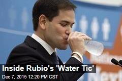 Inside Rubio's 'Water Tic'