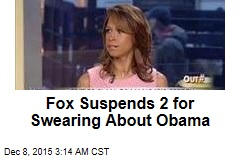 Fox Suspends 2 for Swearing About Obama