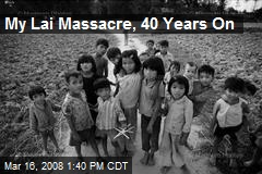 My Lai Massacre, 40 Years On