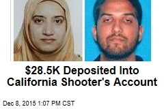 $28.5K Deposited Into California Shooter's Account