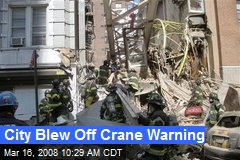City Blew Off Crane Warning