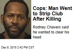Cops: Man Went to Strip Club After Killing